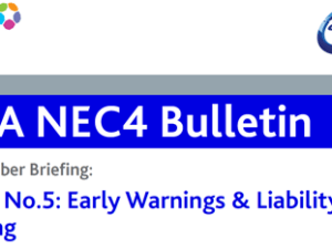 NEC4 CECA Bulletin No 5 – Early warnings and the liability for not notifying them