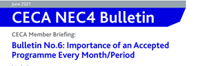 NEC4 CECA Bulletin No 6: The importance of a regular Accepted Programme